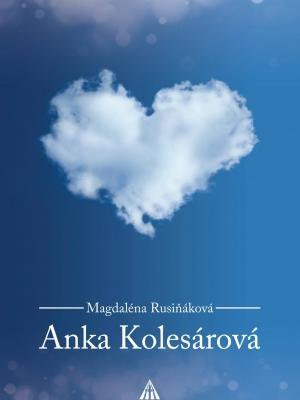 Kniha_Anka_Kolesarova